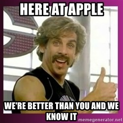 Globo Gym - here at apple we're better than you and we know it