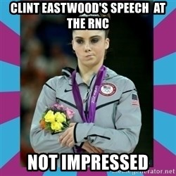 Makayla Maroney  - Clint eastwood's speech  at the rnc not impressed