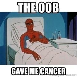 SpiderMan Cancer - The oob gave me cancer