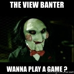 JIGSAW CREEPY PUPPET - The View Banter Wanna play a Game ?