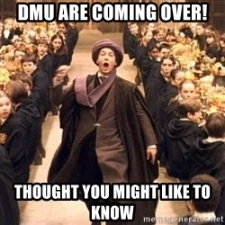 Troll In The Dungeon - DMU are coming over! Thought you might like to know