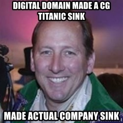 Pirate Textor - Digital Domain made a Cg titanic sink Made actual company sink