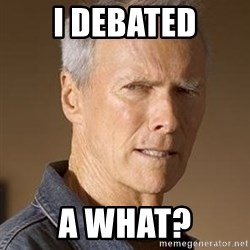 Clint Eastwood - I debated a what?