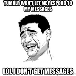 yao ming hd - tumblr won't let me respond to my messages lol i don't get messages