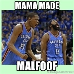durant harden - mama made malfoof