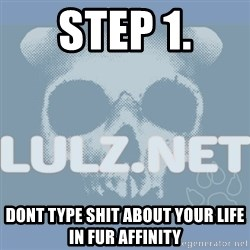 Lulz Dot Net - step 1. dont type shit about your life in fur affinity