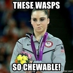McKayla Maroney Not Impressed - These wasps So chewable!