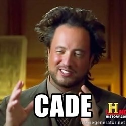 Ancient Aliens - Cade