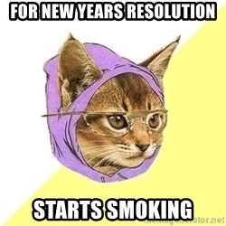 Hipster Kitty - for new years resolution starts smoking