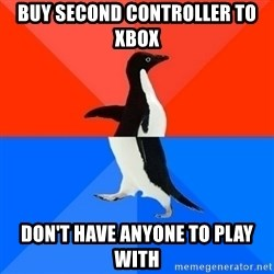 Socially Awesome Awkward Penguin - Buy Second ContRoller to xbox don't have anyone to play with