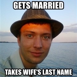 Beta Tom - gets married takes wife's last name