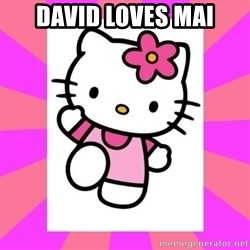 Hello Kitty - David loves Mai