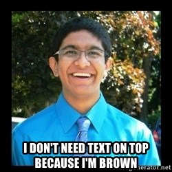 IKWG Nation - i don't need text on top because i'm brown