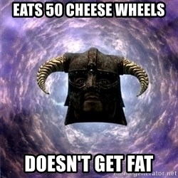 Skyrim - EATS 50 CHEESE WHEELS DOESn'T GET FAT