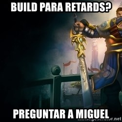 Garen - build para retards? preguntar a miguel