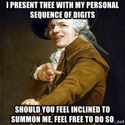 Joseph Ducreaux - i present thee with my personal sequence of digits should you feel inclined to summon me, feel free to do so