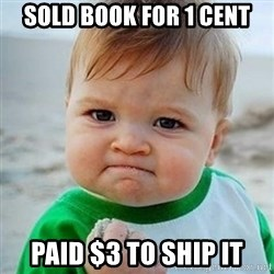 Victory Baby - sold book for 1 cent paid $3 to ship it