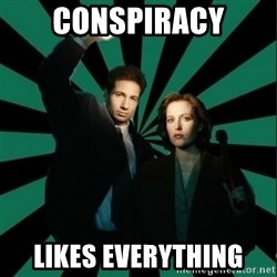 """Typical fans """"The X-files"""" - conspiracy likes everything"""