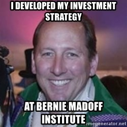 Pirate Textor - I developed my investment strategy at bernie madoff institute