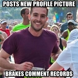 Incredibly photogenic guy - posts new profile picture brakes comment records