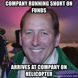 Pirate Textor - Company running short on funds Arrives at company on Helicopter