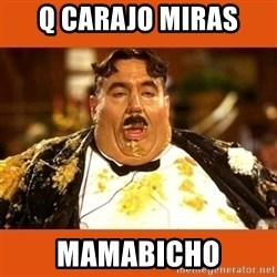 Fat Guy - Q CARAJO MIRAS MAMABICHO