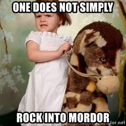 Rockinghorse Warrior Girl - ONE DOES NOT SIMPLY ROCK INTO MORDOR