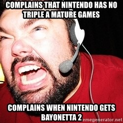 Angry Gamer - Complains that nintendo has no triple a mature games complains when nintendo gets bayonetta 2