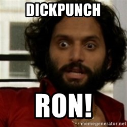 rafi from the league - DICKPUNCH RON!