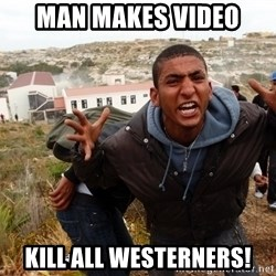 muslim immigrant - Man makes video Kill all westerners!