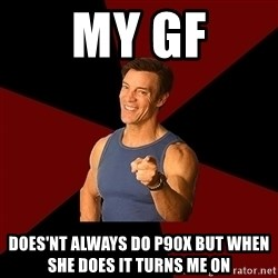 Tony Horton - My gf Does'nt always do p90x but when she does it turns me on