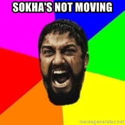 sparta - SoKHA'S NOT MOVING