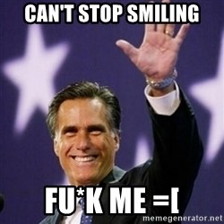 Mitt Romney - Can't stop smiling Fu*k me =[