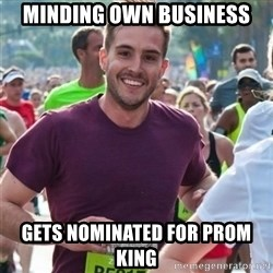 Incredibly photogenic guy - Minding Own business Gets nominated for prom king