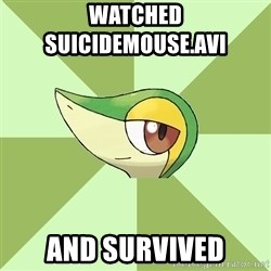 Smugleaf - WATCHED                    SUICIDEMOUSE.AVI AND SURVIVED