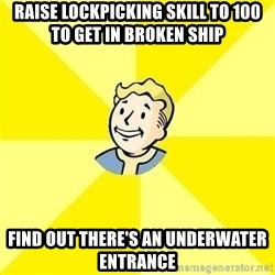 Fallout 3 - RAISE LOCKPICKING SKILL TO 100 TO GET IN BROKEN SHIP FIND OUT THERE'S AN UNDERWATER ENTRANCE