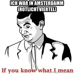 Mr.Bean - If you know what I mean - Ich war in amsterdamm (rotlichtviertel)