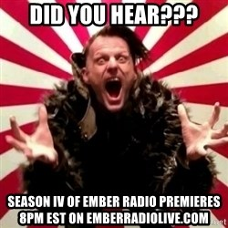 Advice Zoog - DID YOU HEAR??? SEASON IV OF EMBER RADIO PREMIERES 8PM EST ON EMBERRADIOLIVE.COM
