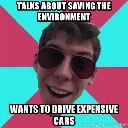 Hypocrite Gordon - Talks about saving the environment wants to drive expensive cars