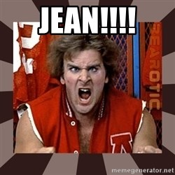 Revenge of the Nerds - JEAN!!!!