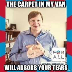 Jim Messina - THE CARPET IN MY VAN WILL ABSORB YOUR TEARS
