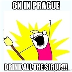 All the things - 6n in prague drink all the sirup!!!