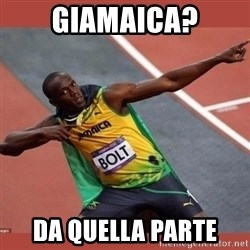 USAIN BOLT POINTING - GIAMAICA? DA QUELLA PARTE