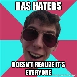 Hypocrite Gordon - has haters doesn't realize it's everyone