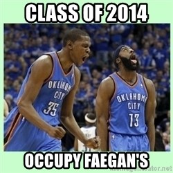 durant harden - Class of 2014  occupy faegan's