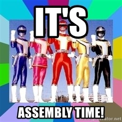 power rangers - It's assembly time!