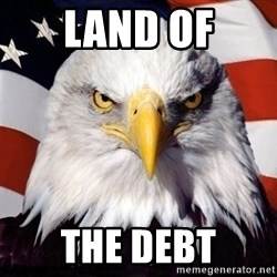 American Pride Eagle - Land of the debt