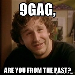 Roy IT Crowd - 9gag, are you from the past?