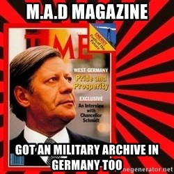 Helmut looking at top right image corner. - M.A.D MAGAZINE GOT AN MILITARY ARCHIVE IN GERMANY TOO