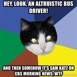Winnipeg Cat - hey, look, an altruistic bus driver! and then somehow it's sam katz on cbs morning news, wtf